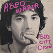 ABED WAZIR / Big City Desert
