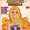 ARCHAEOPTERIX / Barbarella / No More Living Without Loving (7inch)
