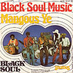 BLACK SOUL / Mangous Ye / Black Soul Music (7iinch)
