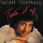 BRIAN CHAPMAN / Turn It Up!