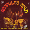 CHARLY AND THE BOURBON FAMILY / Acapulco Gold / Boogachi (7inch)