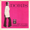 DORIS / Don't Let It Rain / Flowers In The Morning (7inch)