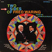 FRED WARING / Two Sides Of Fred Waring With The Pennsylvanians