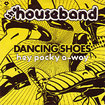 HOUSEBAND / Dancing Shoes / Hey Pocky A-Way (7inch)