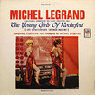 MICHEL LEGRAND / The Young Girls Of Rochefort (Orchestral Version)