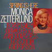 MONICA ZETTERLUND / Spring Is Here
