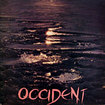 OCCIDENT / Occident