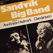 SANDVIK BIG BAND / Featuring Ann Kristin Hedmark, Claes Jansson