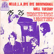 SMOKESTACK LIGHTNIN / Hello L.A., Bye Bye Birmingham / Well Tuesday (7inch)