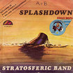 STRATOSFERIC BAND / Splashdown / Nowhere (7inch)