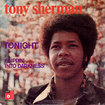 TONY SHERMAN / Tonight / Slippin' Into Darkness