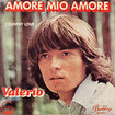 VALERIO / Amore Mio Amore / Country Love (7inch)