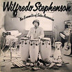 WILFREDO STEPHENSON / An Ensemble Of Salsa Percussion