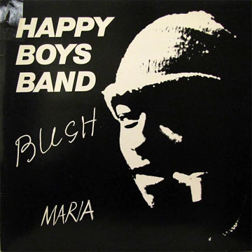 HAPPY BOYS BAND / Bush