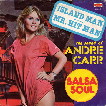 ANDRE CARR / Island Man / Mr. Hit Man