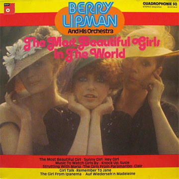 BERRY LIPMAN AND HIS ORCHESTRA / The Most Beautiful Girls In The World