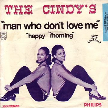 CINDY'S / Man Who Don't Love Me / Happy Morning