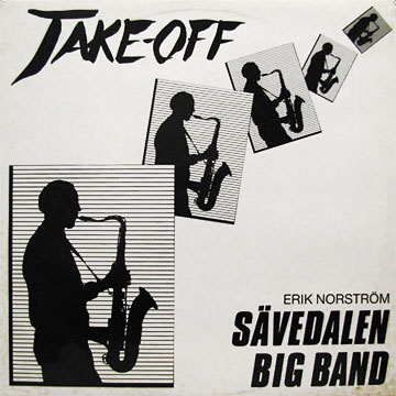 ERIK NORSTROM, SAVEDALEN BIG BAND / Take-Off