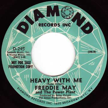 FREDDIE MAY AND THE POWER PLANT / Heavy With Me / Victim Of Love