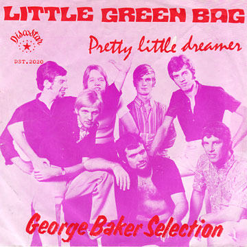 GEORGE BAKER SELECTION / Little Green Bag