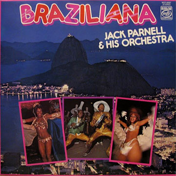 JACK PARNELL AND HIS ORCHESTRA / Braziliana
