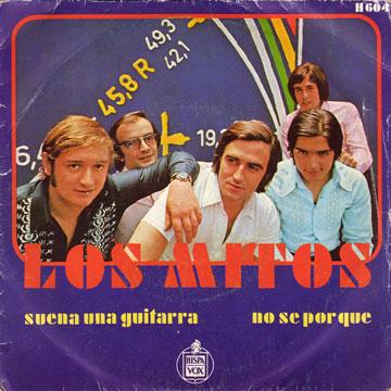 LOS MITOS / No Se Por Que / Suena Una Guitarra