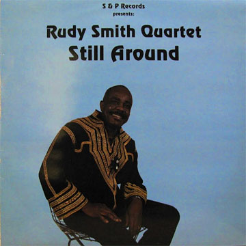RUDY SMITH QUARTET / Still Around