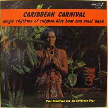 RUSS HENDERSON AND HIS CARIBBEAN BOYS / Caribbean Carnival