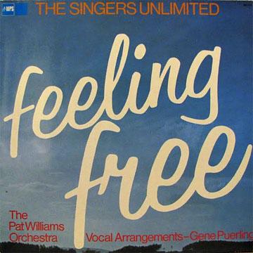 SINGERS UNLIMITED / Feeling Free