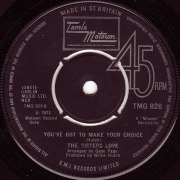 SISTERS LOVE / You've Got To Make Your Choice / Mr. Fix-It Man