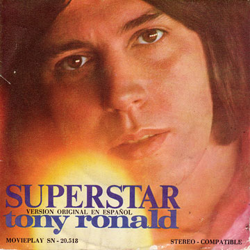 TONY RONALD / Superstar / Now That It's Over