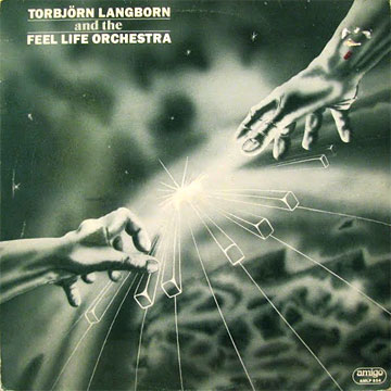 TORBJORN LANGBORN AND THE FEEL LIFE ORCHESTRA / Same