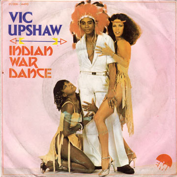 VICTOR UPSHAW / Indian War Dance / I Was Looking For You