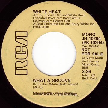 WHITE HEAT / What A Groove