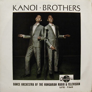 KANOI BROTHERS / Dance Orchestra Of The Hungarian Radio & Television